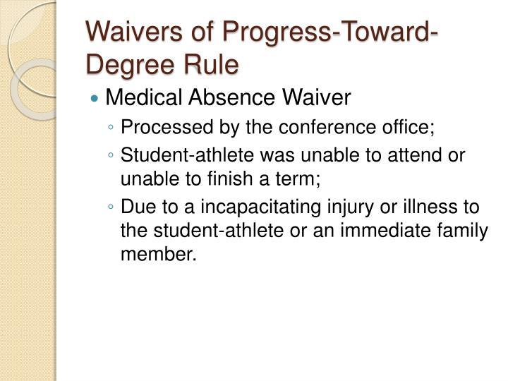 Waivers of Progress-Toward-Degree Rule