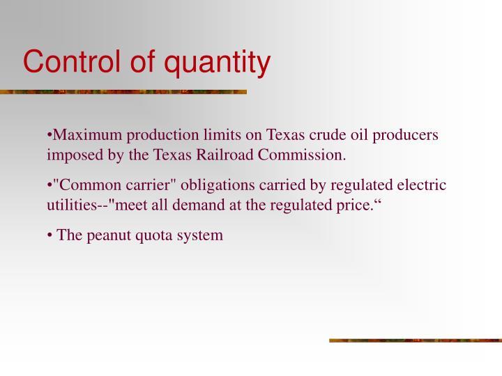 Control of quantity