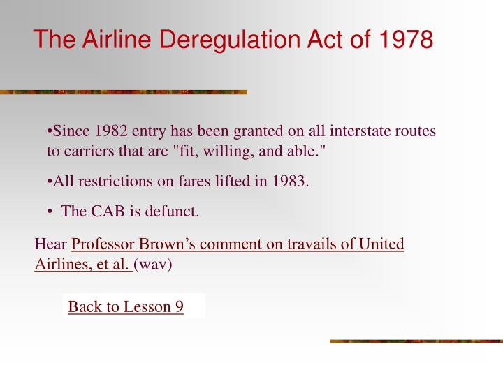 The Airline Deregulation Act of 1978