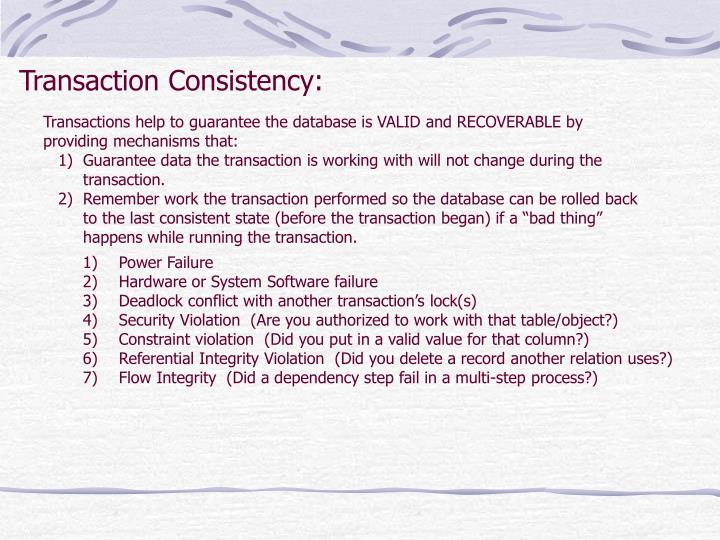 Transaction Consistency: