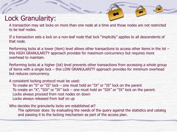 Lock Granularity: