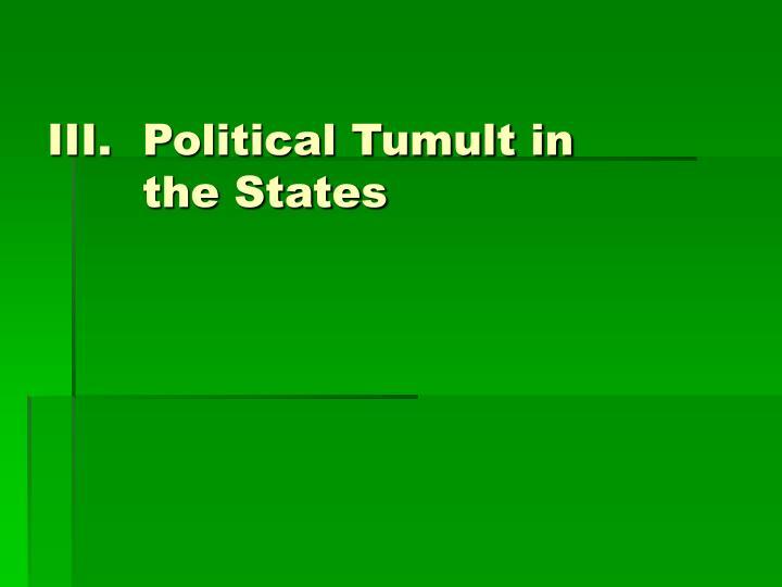 Political Tumult in