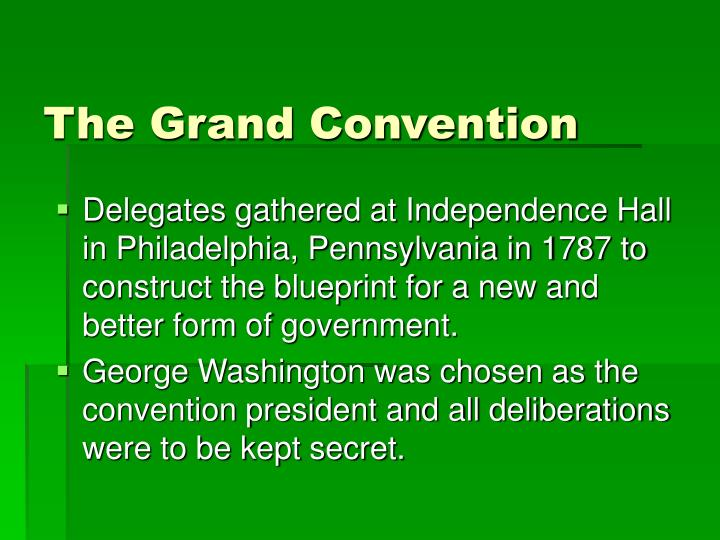 The Grand Convention