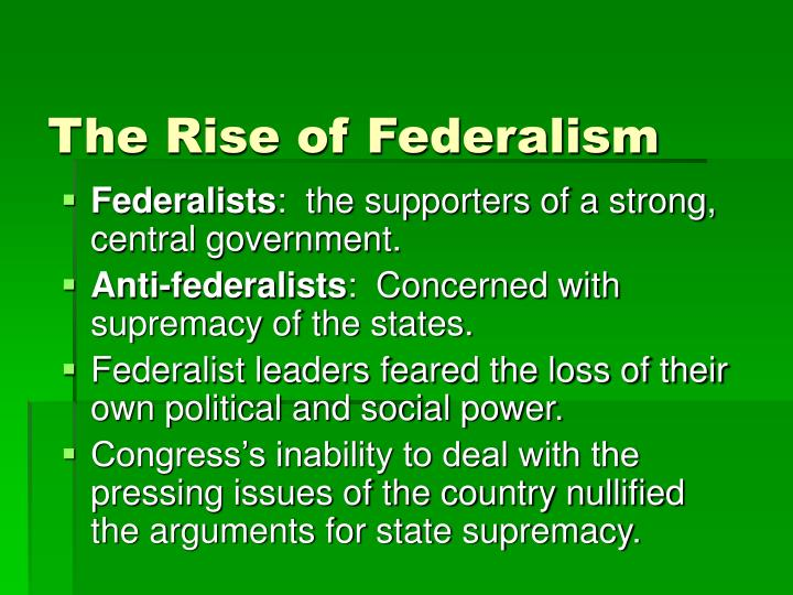 The Rise of Federalism