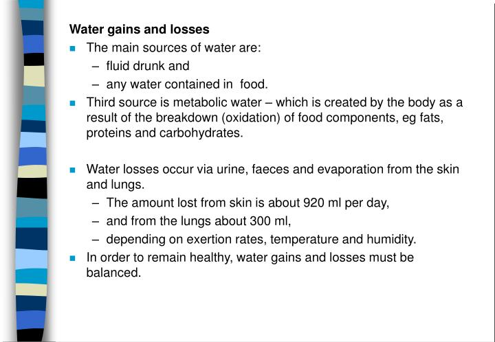 Water gains and losses