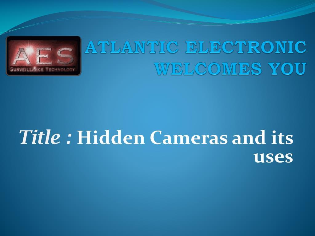 ATLANTIC ELECTRONIC WELCOMES YOU