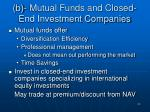 b mutual funds and closed end investment companies
