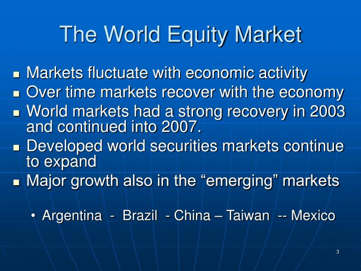 The World Equity Market