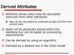derived attributes