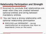 relationship participation and strength