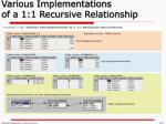 various implementations of a 1 1 recursive relationship