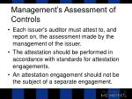 management s assessment of controls1
