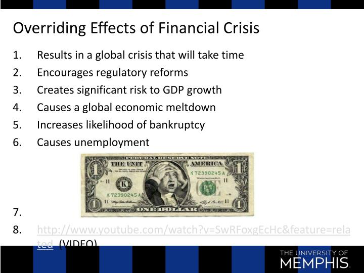 Overriding Effects of Financial Crisis