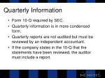 quarterly information