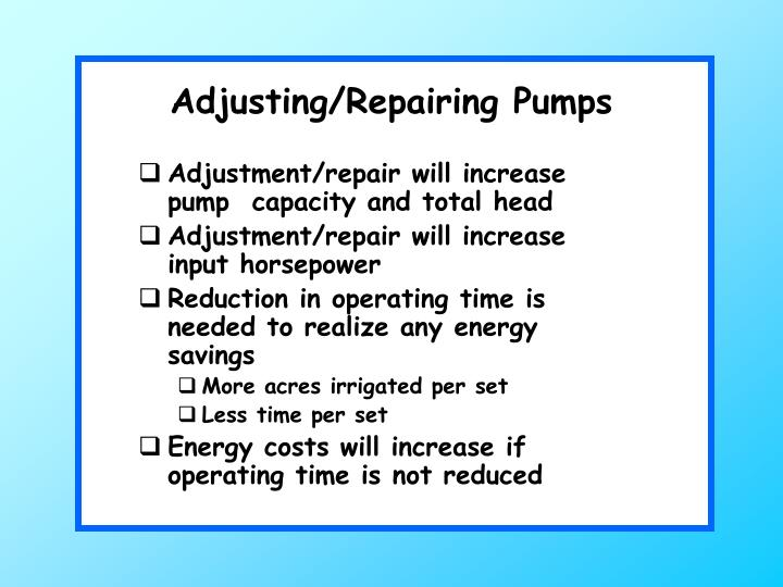 Adjusting/Repairing Pumps