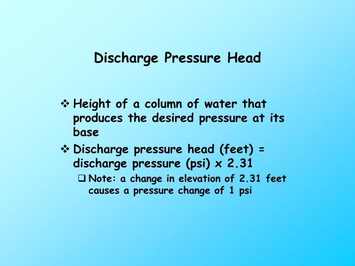 Discharge Pressure Head