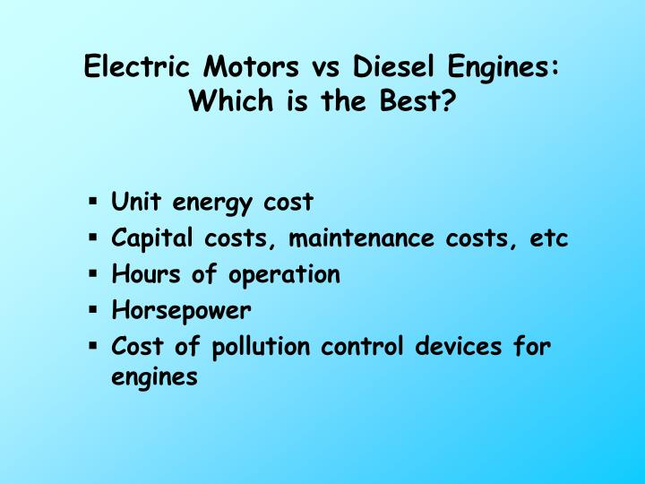 Electric Motors vs Diesel Engines: Which is the Best?