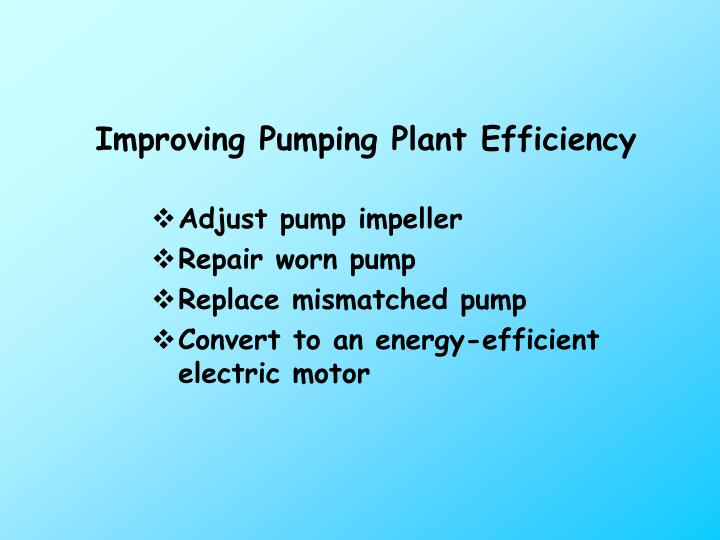 Improving Pumping Plant Efficiency