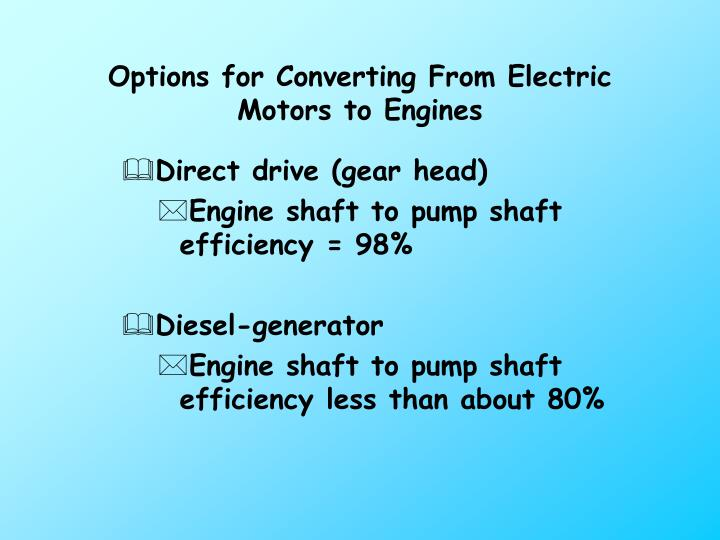 Options for Converting From Electric Motors to Engines