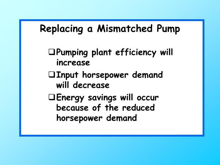 Replacing a Mismatched Pump