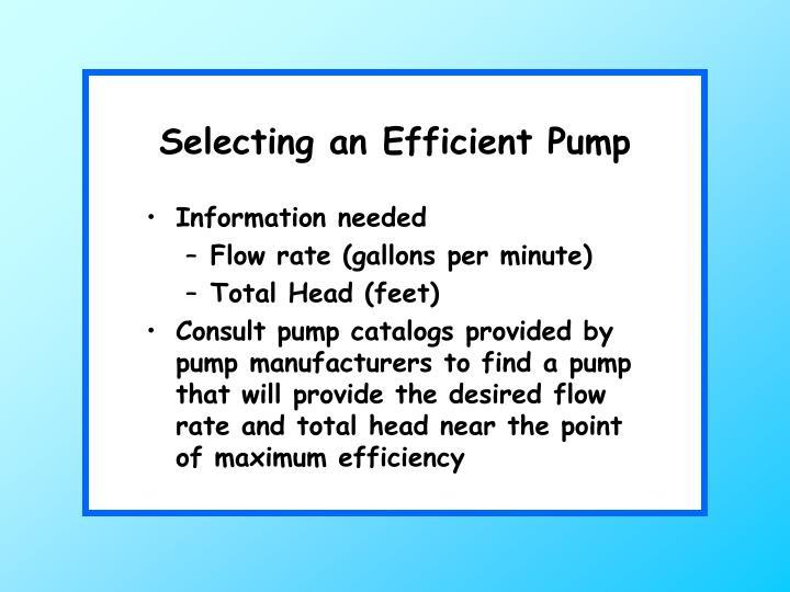 Selecting an Efficient Pump