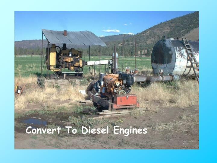 Convert To Diesel Engines