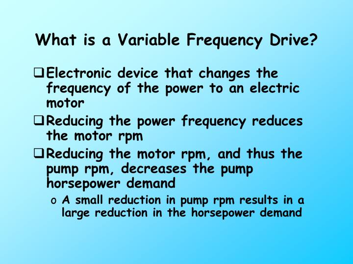 What is a Variable Frequency Drive?