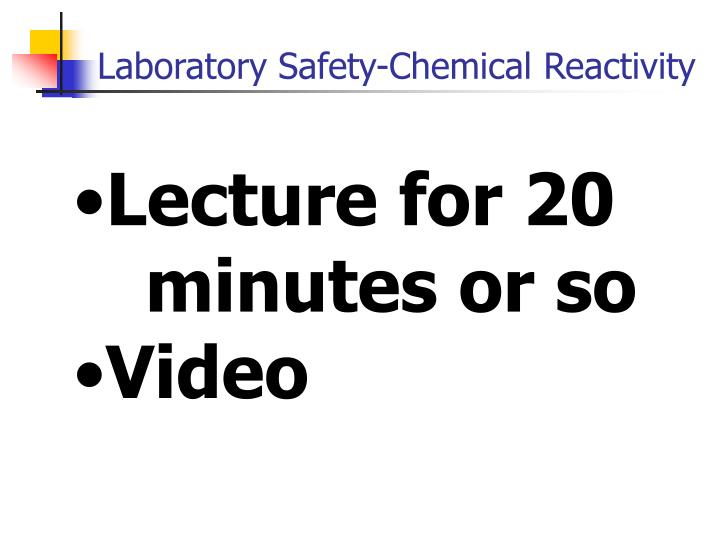 Lecture for 20  minutes or so