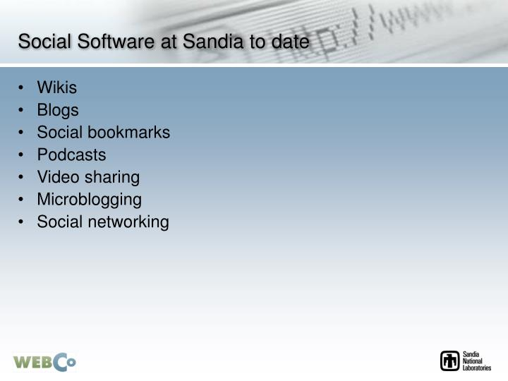 Social Software at Sandia to date