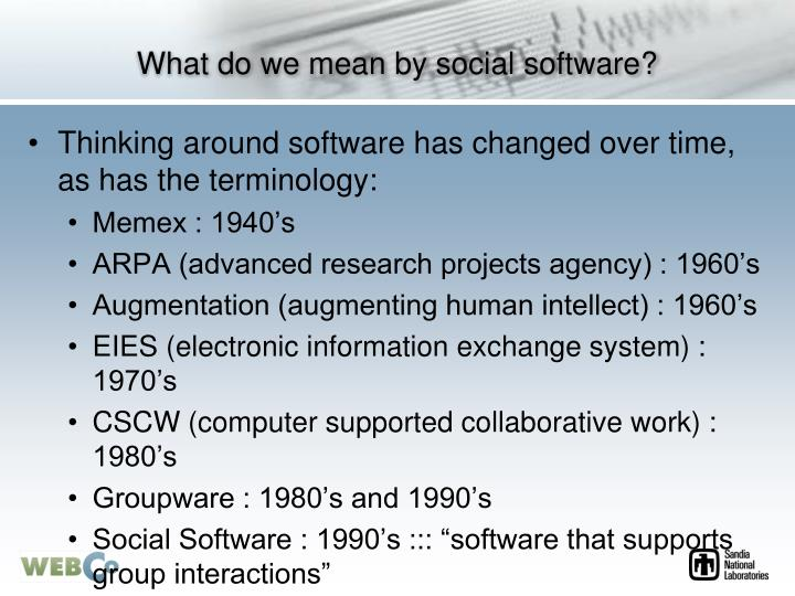 What do we mean by social software
