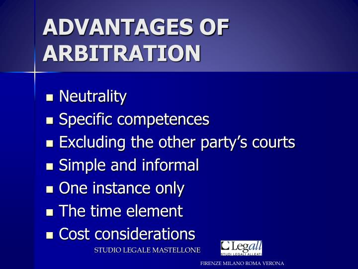 ADVANTAGES OF ARBITRATION