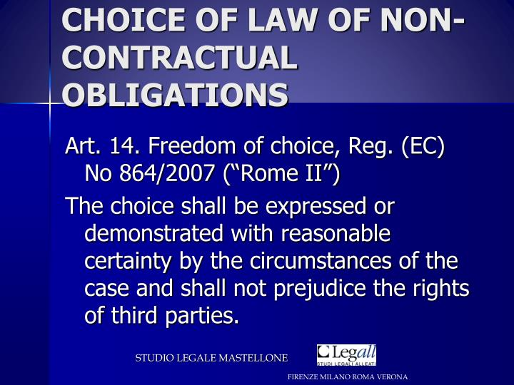 CHOICE OF LAW OF NON-CONTRACTUAL OBLIGATIONS