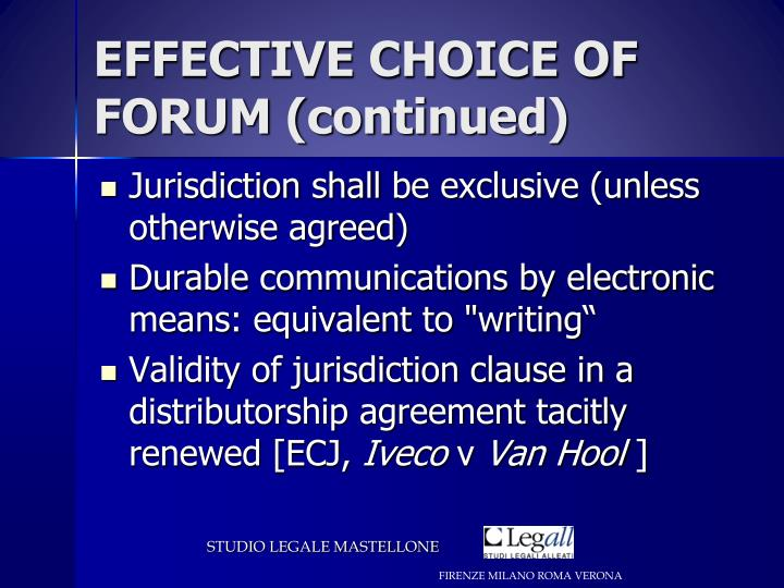 EFFECTIVE CHOICE OF FORUM (