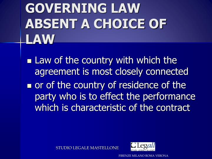 GOVERNING LAW ABSENT A CHOICE OF LAW