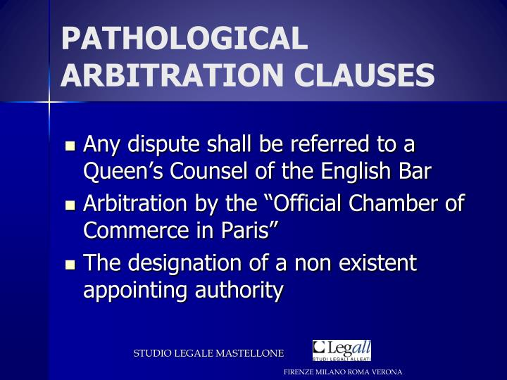 PATHOLOGICAL ARBITRATION CLAUSES