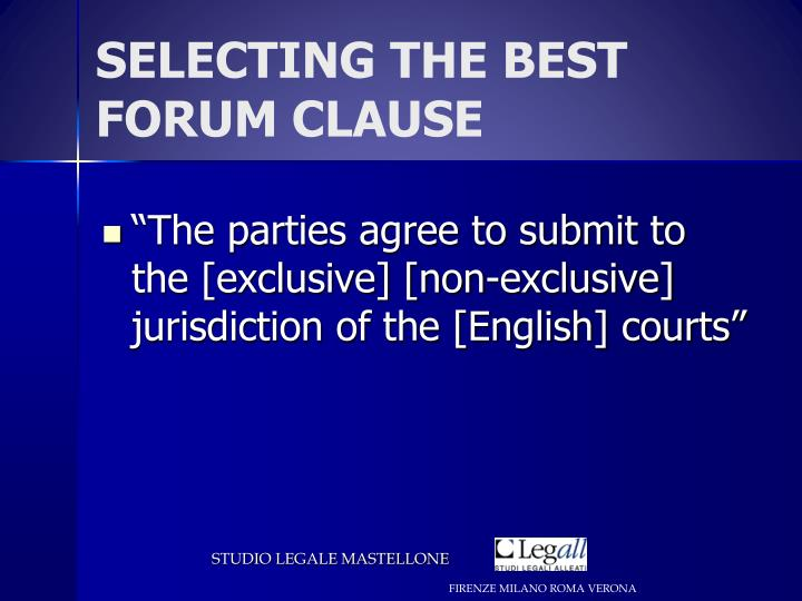 SELECTING THE BEST FORUM CLAUSE