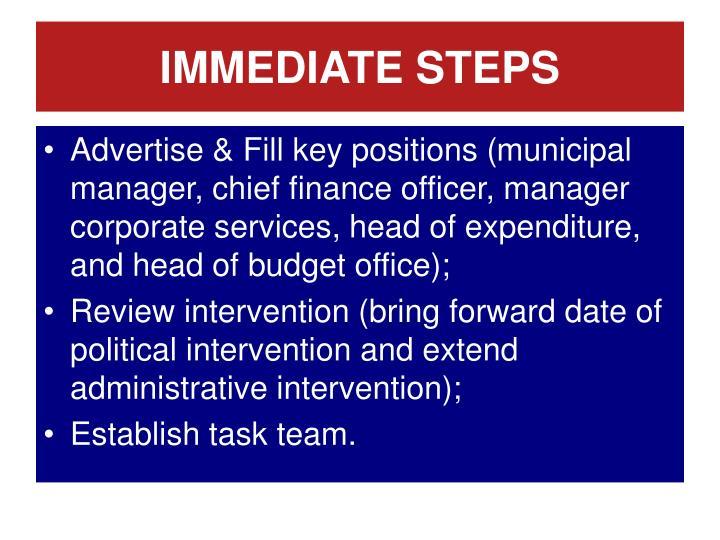 IMMEDIATE STEPS