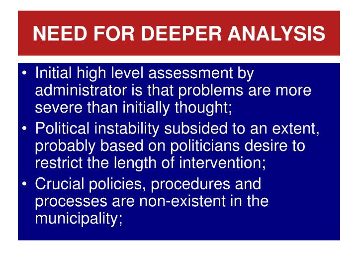 NEED FOR DEEPER ANALYSIS