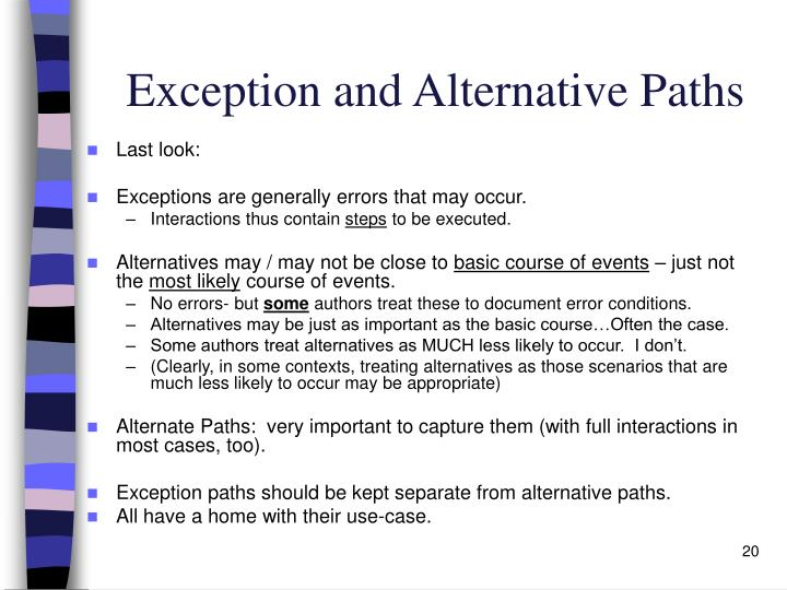 Exception and Alternative Paths
