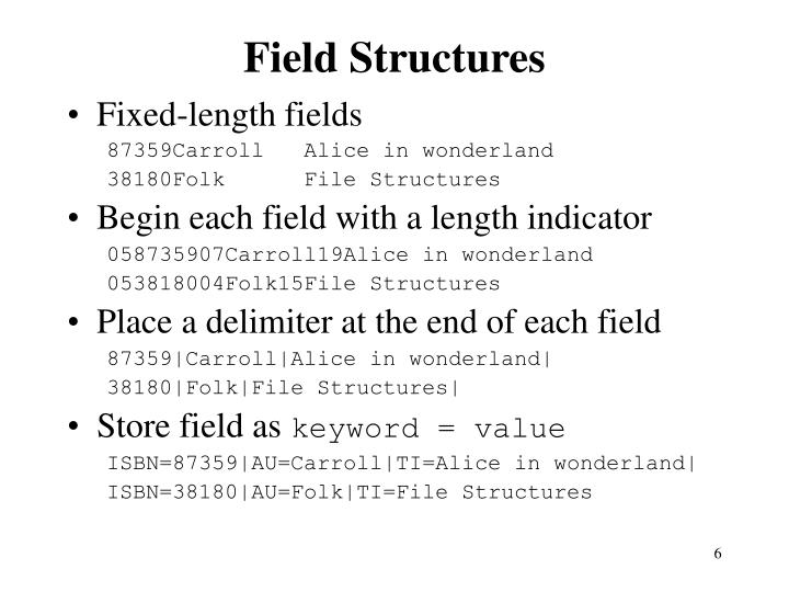 Field Structures