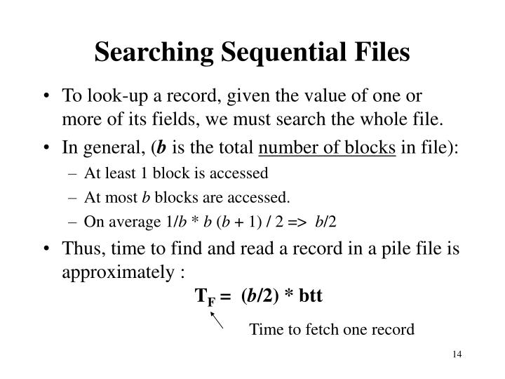 Searching Sequential Files