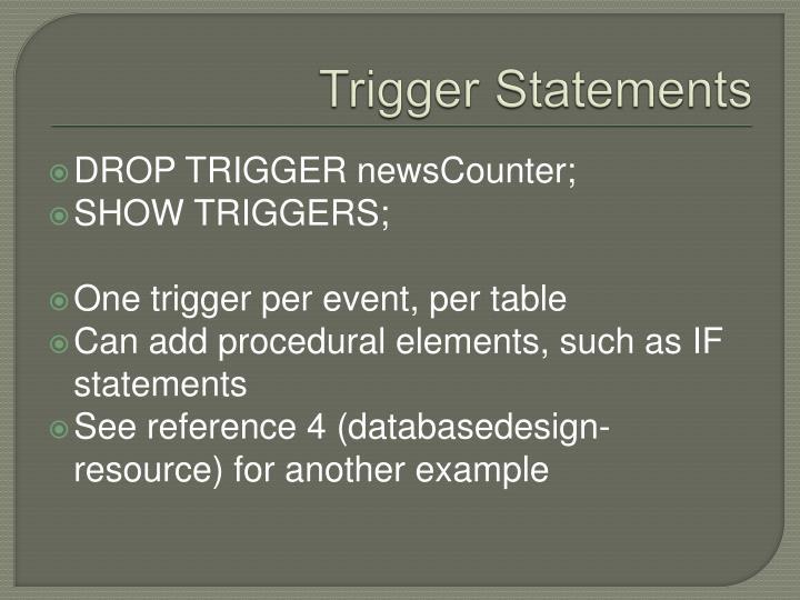 Trigger Statements