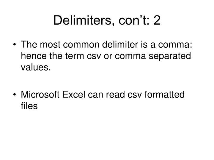 Delimiters, con't: 2