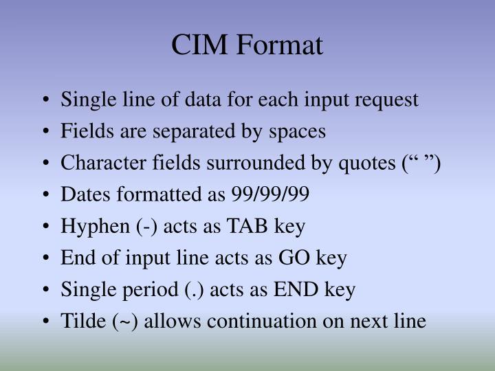 CIM Format