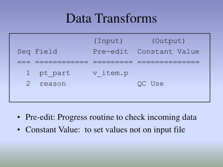 Data Transforms