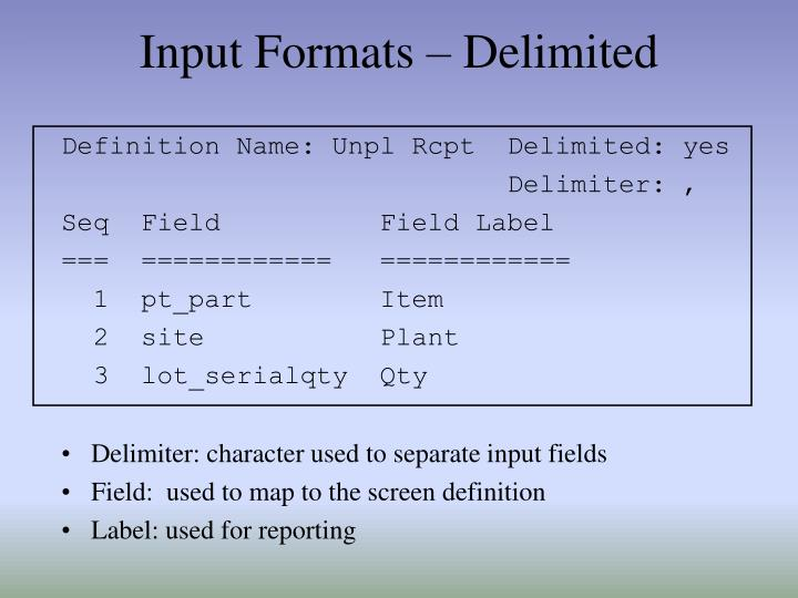 Input Formats – Delimited