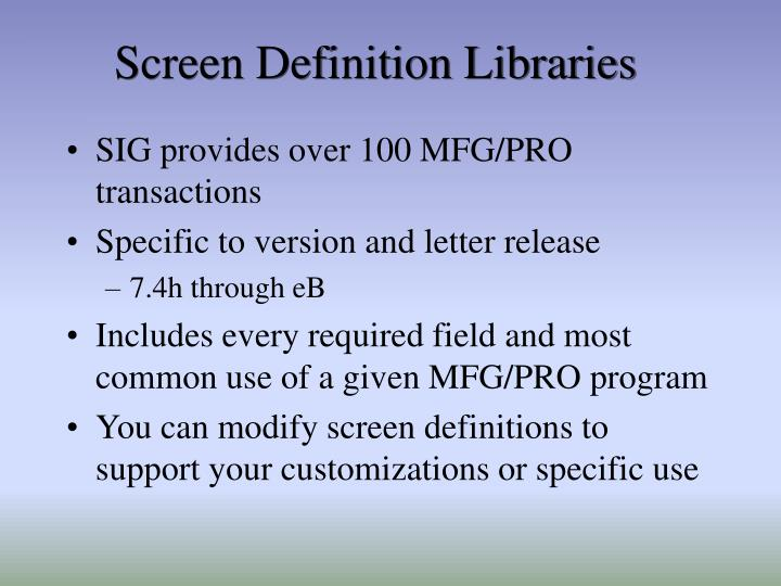 Screen Definition Libraries