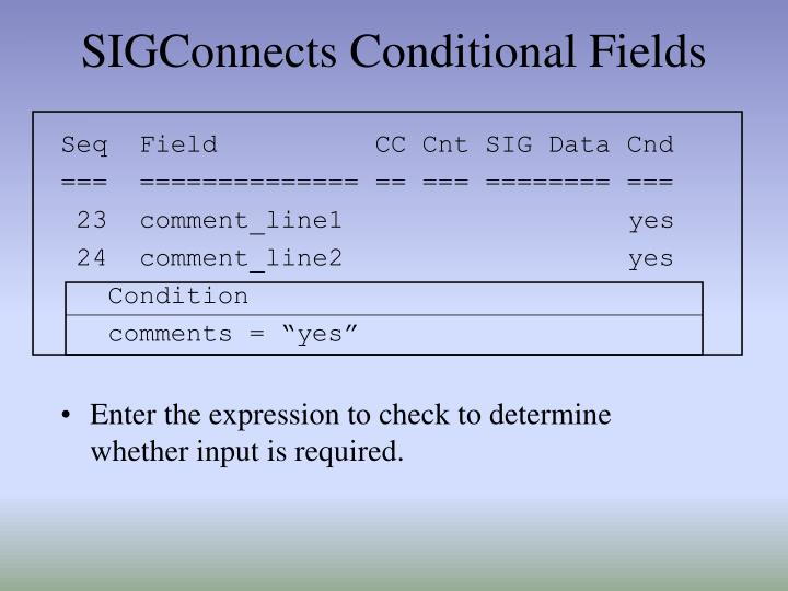 SIGConnects Conditional Fields