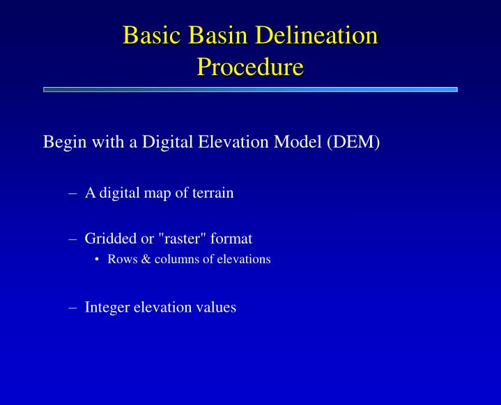 Basic Basin Delineation