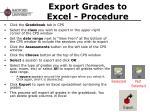 export grades to excel procedure